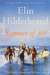 Summer of '69 - Elin Hilderbrand books in order