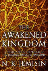 The Awakened Kingdom - Inheritance Trilogy - NK Jemisin Books in Order