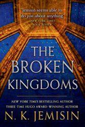 The Broken Kingdoms - Inheritance Trilogy - NK Jemisin Books in Order