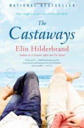 The Castaways - Elin Hilderbrand books in order