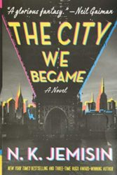 The City We Became - Great Cities series - NK Jemisin Books in Order