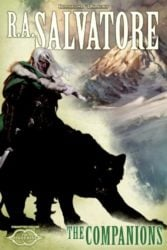 The Companions - The Sundering - The Legend of Drizzt Books in Order