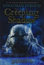 The Creeping Shadow - Lockwood and Co Books in Order