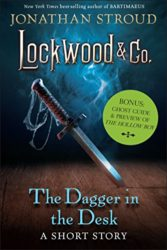 The Dagger in the Desk - Lockwood and Co Books in Order