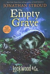 The Empty Grave - Lockwood and Co Books in Order