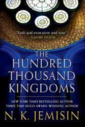 The Hundred Thousand Kingdoms - Inheritance Trilogy - NK Jemisin Books in Order