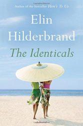 The Identicals - Elin Hilderbrand books in order