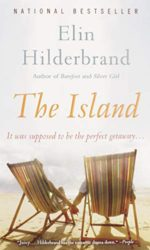 The Island - Elin Hilderbrand books in order