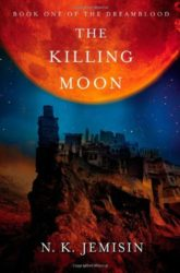 The Killing Moon - Dreamblood - NK Jemisin Books in Order