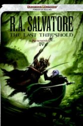 The Last Threshold - The Neverwinter Saga - The Legend of Drizzt Books in Order
