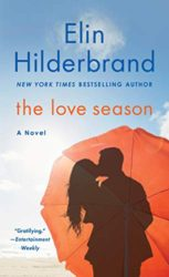 The Love Season - Elin Hilderbrand books in order