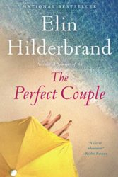 The Perfect Couple - Elin Hilderbrand books in order