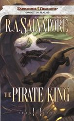 The Pirate King - Transitions - The Legend of Drizzt Books in Order