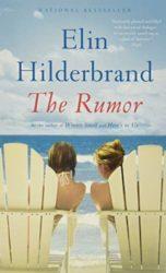 The Rumor - Elin Hilderbrand books in order