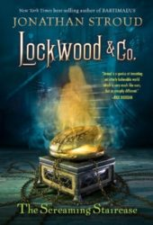 The Screaming Staircase - Lockwood and Co Books in Order