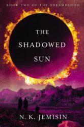 The Shadowed Sun - Dreamblood - NK Jemisin Books in Order