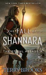 The Stiehl Assassin Shannara Books in Order