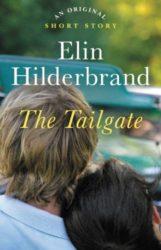 The Tailgate - Elin Hilderbrand books in order