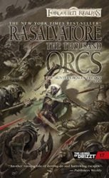 The Thousand Orcs - The Hunter's Blades Trilogy - The Legend of Drizzt Books in Order