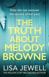 The Truth About Melody Browne Lisa Jewell Books in Order