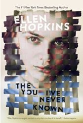 The You I've Never Known - Ellen Hopkins Books in Order