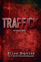 Traffick - Ellen Hopkins Books in Order