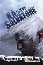 Vengeance of the Iron Dwarf - The Companions Codex - The Legend of Drizzt Books in Order