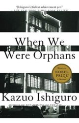 When We Were Orphans - Kazuo Ishiguro Books in Order
