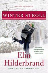 Winter Stroll - Elin Hilderbrand books in order