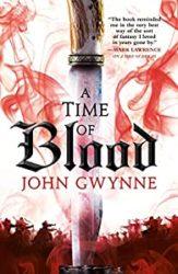 A Time of Blood John Gwynne Books in Order