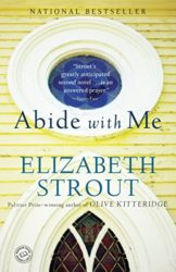 Abide with Me - Elizabeth Strout Books in Order