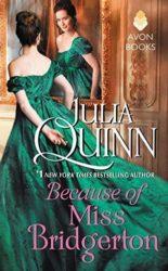 Because of Miss Bridgerton - Rokesby series - Julia Quinn Books in Order