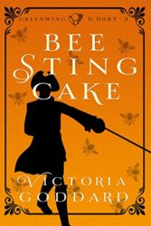 Bee Sting Cake - Greenwing and Dart Books in Order