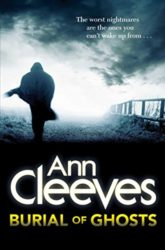 Burial of Ghosts Ann Cleeves Books in Order