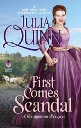 First Comes Scandal - Rokesby series - Julia Quinn Books in Order