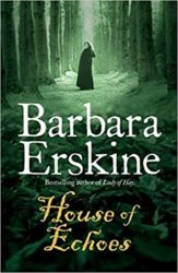 House of Echoes Barbara Erskine books in order