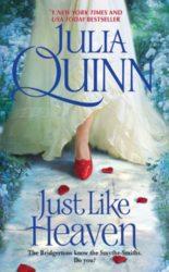Just Like Heaven - Smythe-Smith quartet - Julia Quinn Books in Order