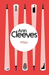 Killjoy Ann Cleeves Books in Order