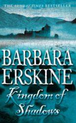 Kingdom of Shadows Barbara Erskine books in order