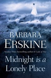 Midnight is a Lonely Place Barbara Erskine books in order