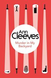 Murder in My Backyard Inspector Ramsay Ann Cleeves Books in Order