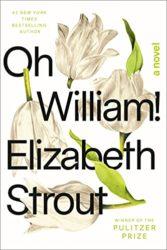 Oh William - Elizabeth Strout Books in Order