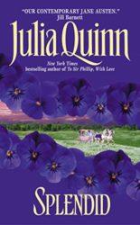 Splendid - Splendid Trilogy - Julia Quinn Books in Order