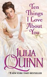 Ten Things I Love About You - Bevelstoke series - Julia Quinn Books in Order