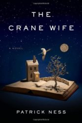 The Crane Wife - Patrick Ness Reading Order