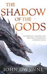 The Shadow of the Gods John Gwynne Books in Order