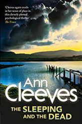 The Sleeping and the Dead Ann Cleeves Books in Order