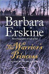 The Warrior's Princess Barbara Erskine books in order