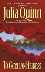To Catch an Heiress - Agents of the Crown - Julia Quinn Books in Order