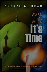 Warn Me When It's Time Charlie Mack Motown Mystery Books in Order
